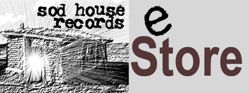 Sod House Records e-Store